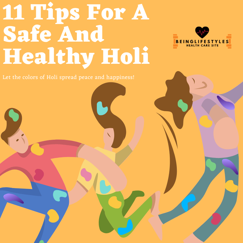 11 Tips For A Safe And Healthy Holi