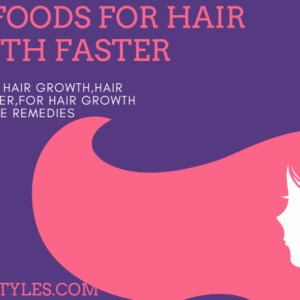 Top best foods, shampoos, oil for hair growth faster.