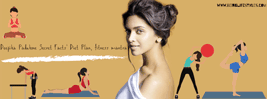 Deepika Padukone Secret Facts' Diet Plan, fitness mantra