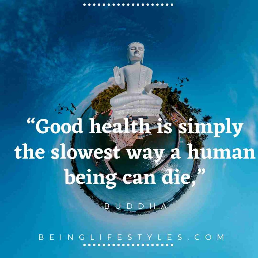 """Good health is simply the slowest way a human being can die,"""