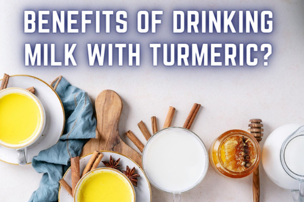 benefits of drinking milk with turmeric?